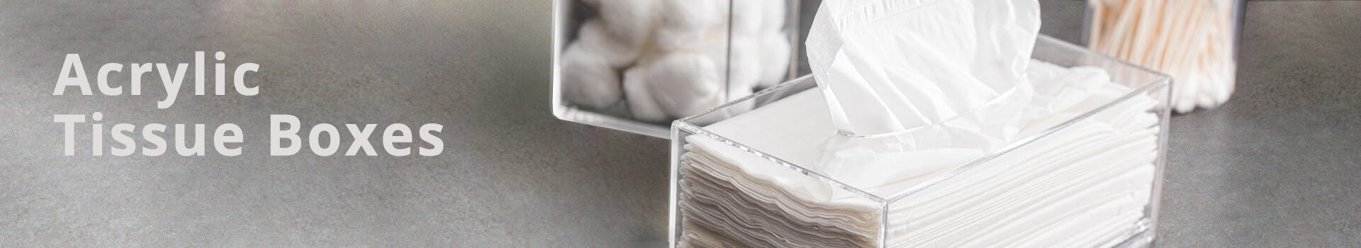 Clear Acrylic Tissue Boxes